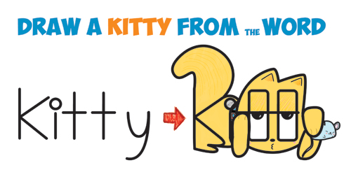 "How to Draw a Cartoon Kitty Cat and Mouse from the Word ""Kitty"" Easy Step by Step Drawing Tutorial for Kids"
