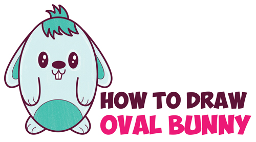 How to Draw a Cute Cartoon Bunny Rabbit from an Oval - Easy Step by Step Drawing Tutorial for Kids (Great for Easter)