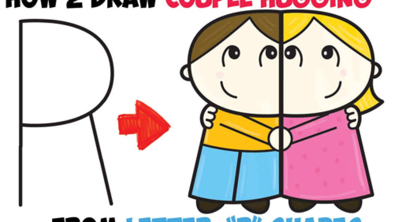 How To Draw Cartoon Couple Girl And Boy Hugging From Letter R