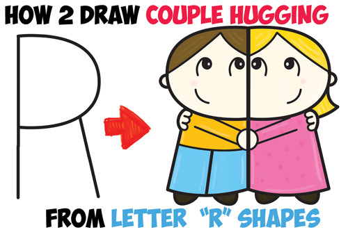 """How to Draw Cartoon Couple (Girl and Boy) Hugging from Letter """"R"""" Shapes Easy Step by Step Drawing Tutorial for Kids"""