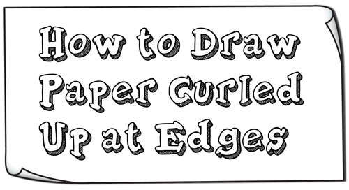 How to Draw Paper Curved Up at the Edges / Curled Up at the Corners Simple Step by Step Drawing Tutorial for Beginners