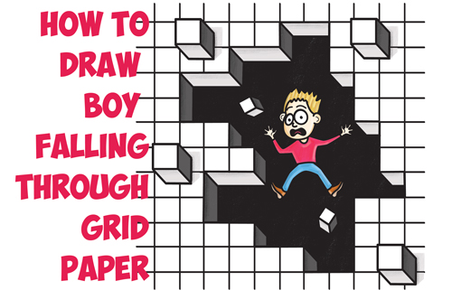 How to Draw Cool Stuff : Draw a Hole in Grid Paper with Cubes Floating Off and Cartoon Boy Falling Through Easy Step by Step Drawing Tutorial for Kids