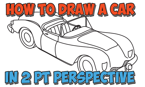 How to Draw a Car Convertible in Two Point Perspective Easy Step by Step Drawing Tutorial
