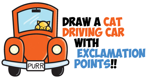 How to draw cute cartoon cat driving a car from exclamation points how to draw cute cartoon cat driving a car from exclamation points easy step by step drawing tutorial for kids how to draw step by step drawing tutorials ccuart Gallery