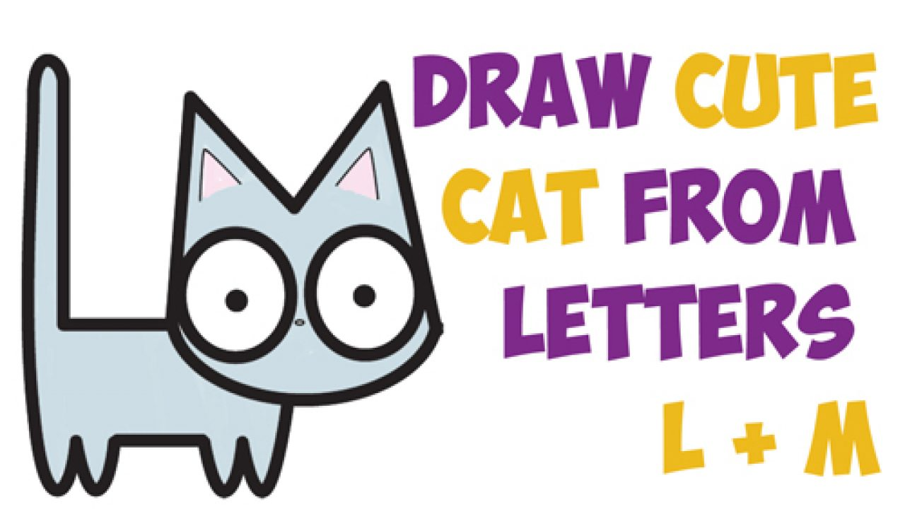 How To Draw A Cute Cartoon Kitten From Letters L M Easy Step By