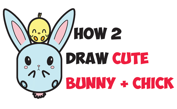 Image of: Fox How To Draw Cute Kawaii Chibi Bunny Rabbit And Baby Chick Easy Step By Step Drawing Tutorial For Kids For Easter And Spring Draw Cute Baby Animals Archives How To Draw Step By Step Drawing
