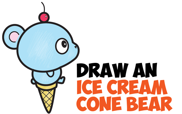 How to Draw Super Cute Cartoon/Kawaii Bear on Ice Cream Cone Easy Step by Step Drawing Tutorial for Kids & Beginners
