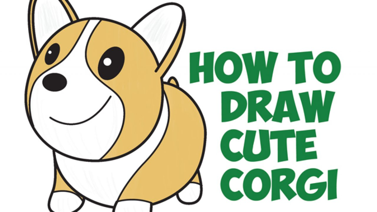 How To Draw A Cute Corgi Cartoon Kawaii Chibi Easy Step By Step Drawing Tutorial For Kids Beginners How To Draw Step By Step Drawing Tutorials