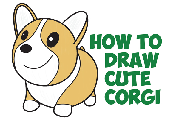 How to Draw a Cute Corgi (Cartoon / Kawaii / Chibi) Easy Step by Step Drawing Tutorial for Kids & Beginners
