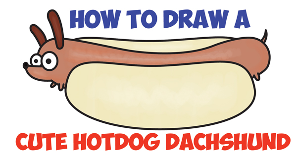 How to Draw a Cute Kawaii Cartoon Hotdog Dog (Dachshund) Easy Step by Step Drawing Tutorial for Kids