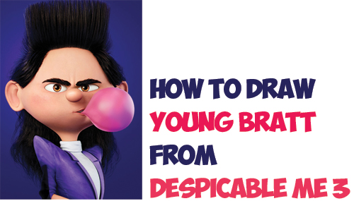 Learn How to Draw Bratt Balthazar as a Kid from Despicable Me 3 Easy Step by Step Drawing Tutorial for Kids