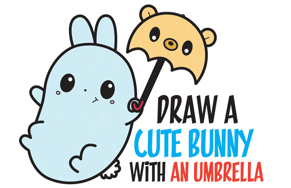 How to draw a cute kawaii bunny rabbit holding a bear umbrella easy step by step drawing tutorial for kids