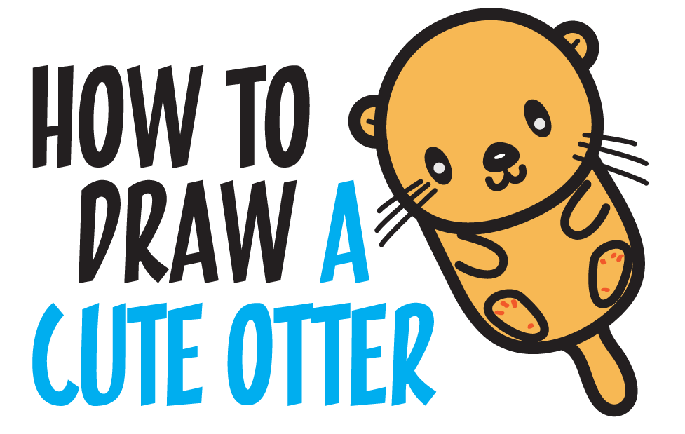 How To Draw A Cute Kawaii Cartoon Otter Floating Down The River Easy Step By Drawing Tutorial For Kids