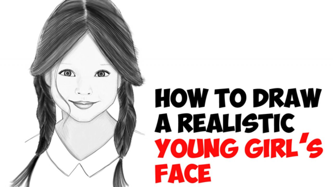 How To Draw A Realistic Cute Little Girl S Face Head Step By
