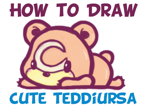 Learn How to Draw Baby / Chibi / Kawaii Teddiursa Pokemon with Simple Steps Drawing Lesson for Kids & Beginners