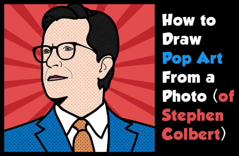 How to Turn a Photo into a Comic Style Pop Art Picture (Stephen Colbert) Easy Step by Step Drawing Tutorial