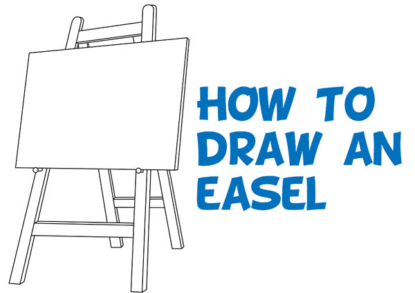 Learn How to Draw an Easel - Easy Step by Step Drawing Tutorial for Beginners