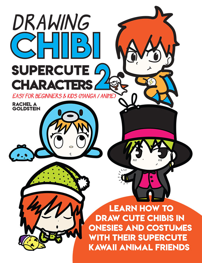 Drawing Supercute Chibis in Costumes For Beginners Book 2