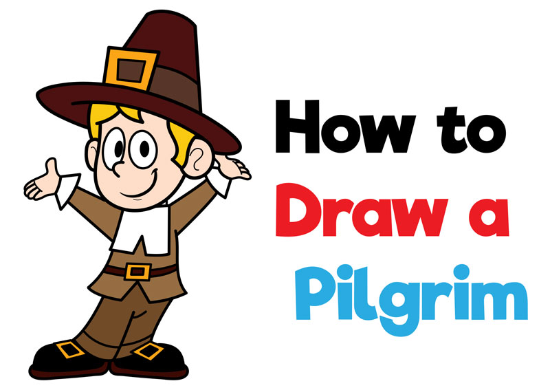Learn How to Draw a Cartoon Pilgrim for Thanksgiving Easy Step by Step Drawing Tutorial for Beginners