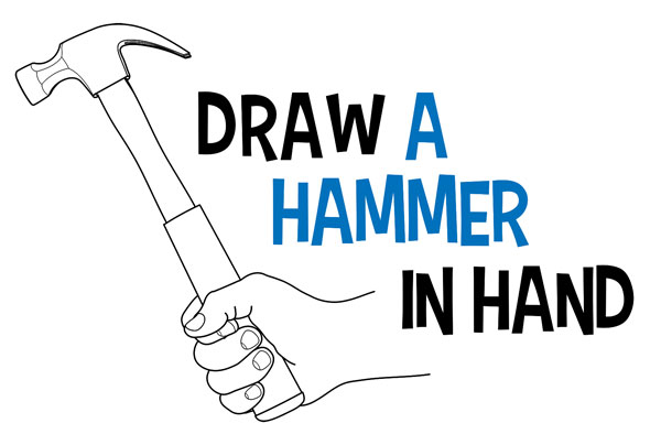 Learn How to Draw a Hand Holding a Hammer Easy Step by Step Drawing Tutorial for Beginners