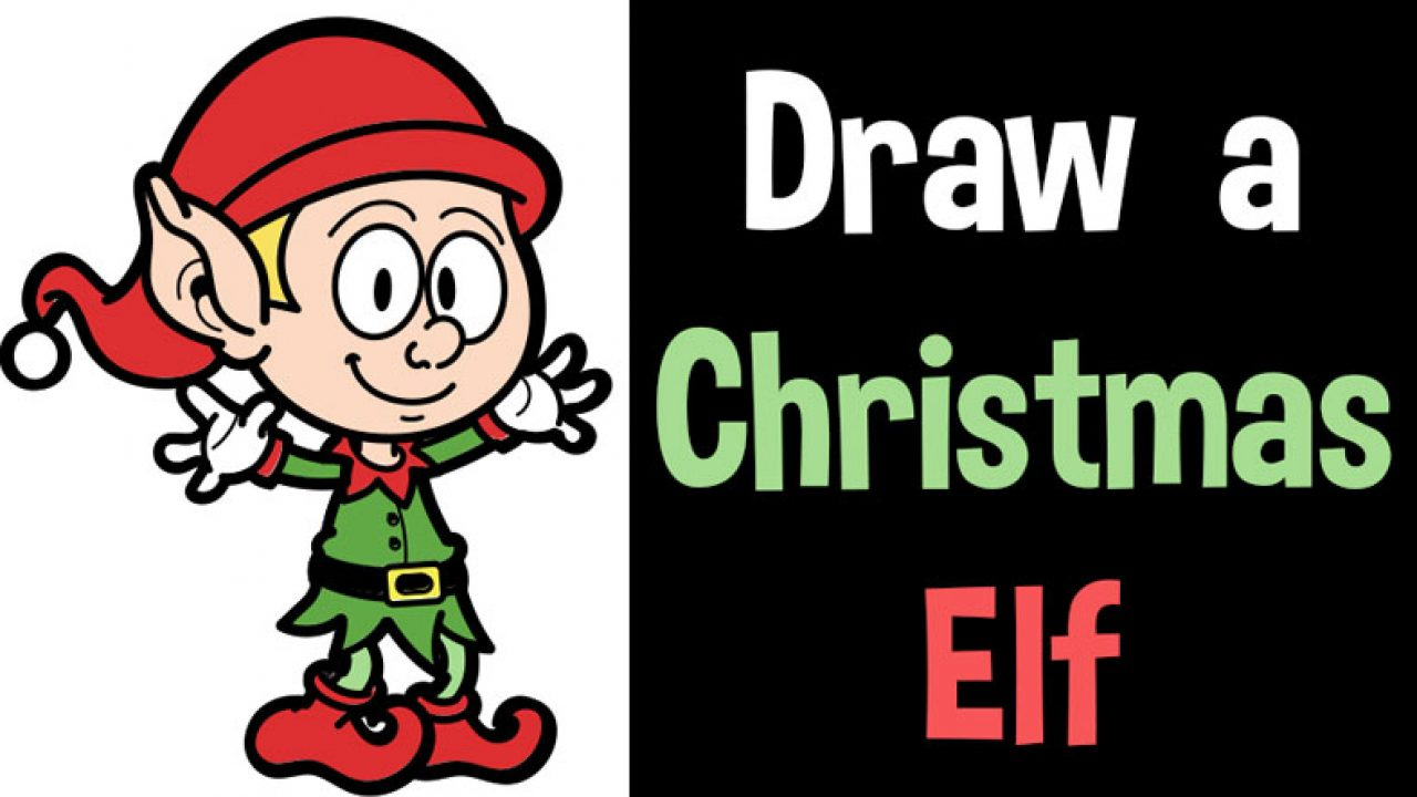 How to Draw an Elf for Christmas Easy Step by Step Drawing