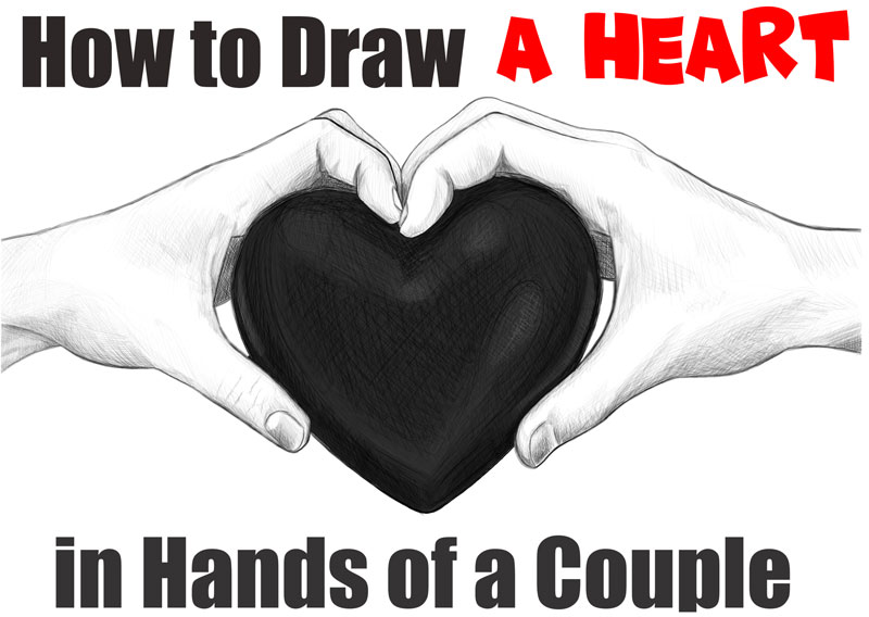 How to Draw Couple's Hands Holding a Heart for Valentine's Day Easy Step by Step Drawing Tutorial for Beginners