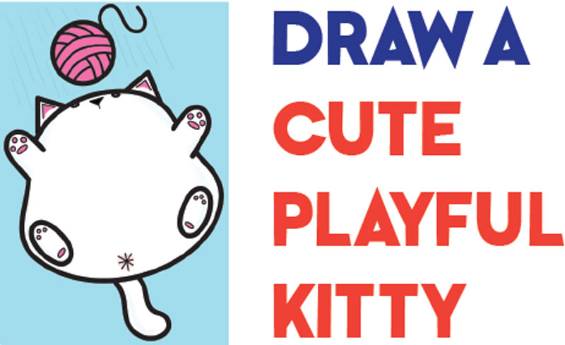 Learn How to Draw a Cute Kawaii Fat Kitty Cat Playing with Yarn on Back Easy Step by Step Drawing Tutorial for Kids