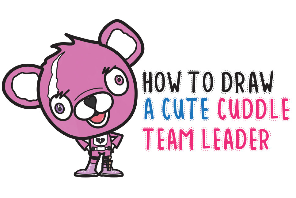 f007e1c6e How to Draw a Cute Cuddle Team Leader from Fortnite – Easy Step by Step  Drawing Tutorial for Beginners