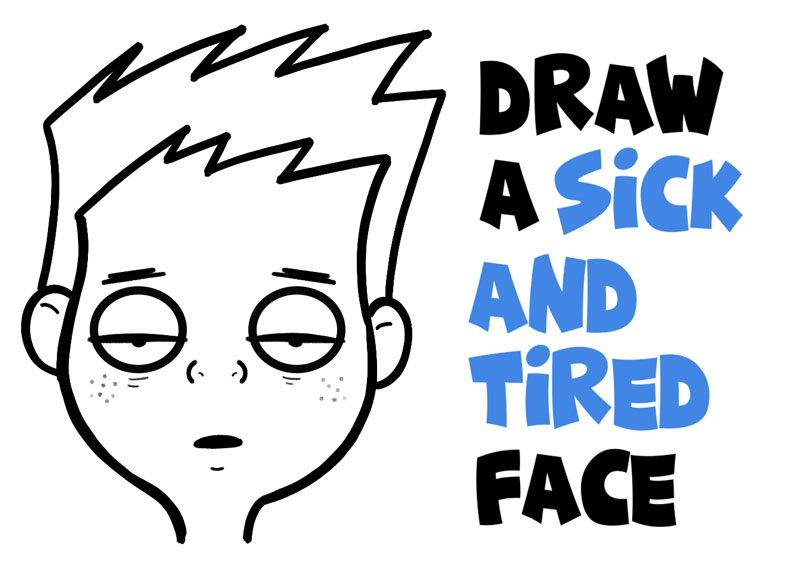 How to Draw Cartoon Facial Expressions: Drowsy, Tired, Feeling Sick : Easy Step by Step Drawing Tutorial for Beginners