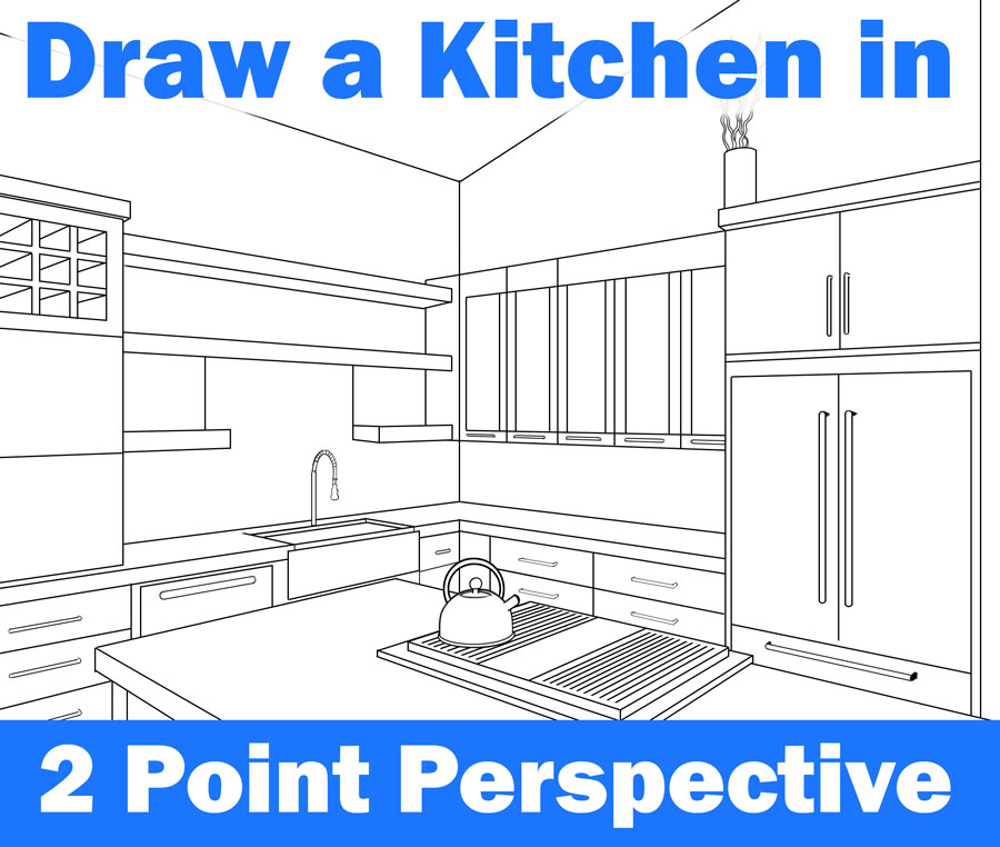 Learn How To Draw a Kitchen / Room in Two Point Perspective Step by Step Tutorial