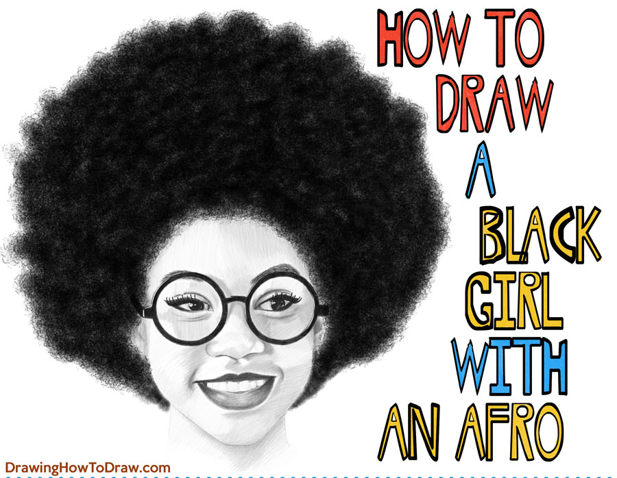 How to Draw a Black Girl's / Woman's Face with Glasses and an Afro Step by Step Drawing Tutorial for Beginners