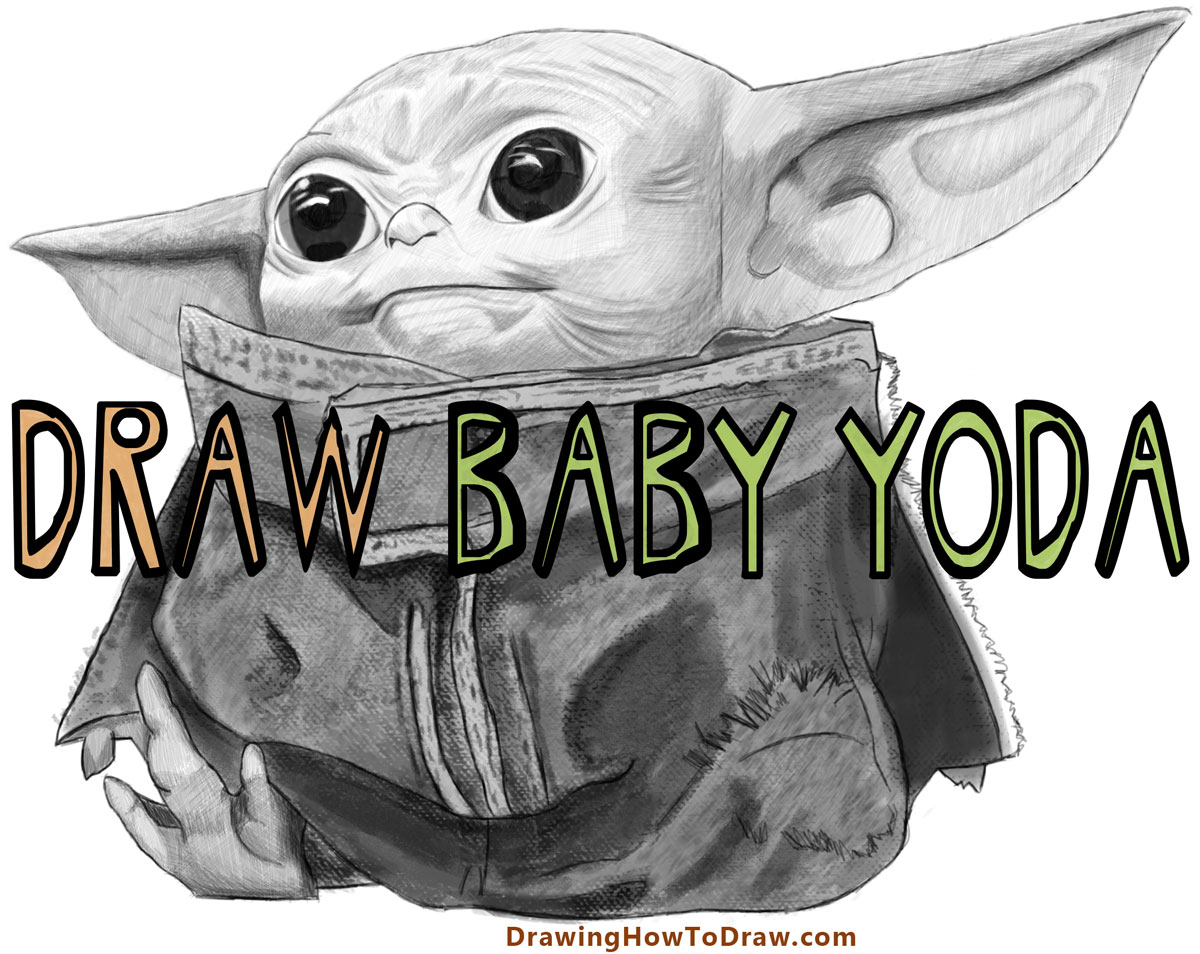 How to Draw baby yoda the kid the child from the Mandelorian -easy steps drawing tutorial for beginners