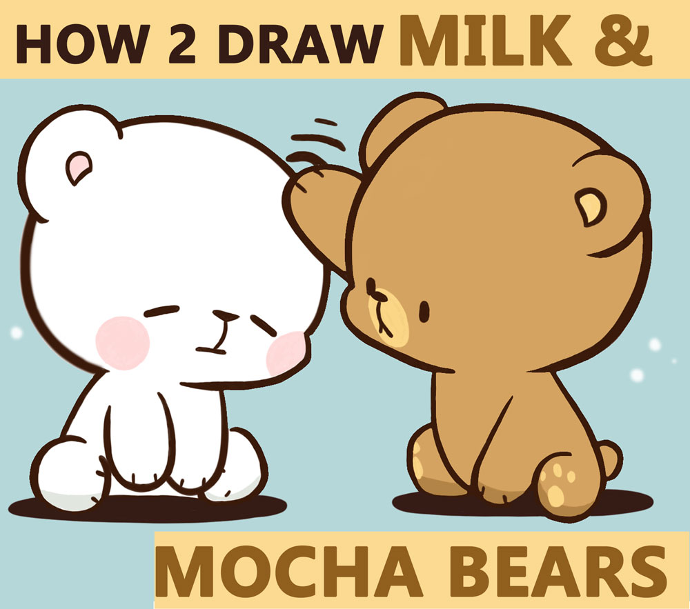 How to Draw The 2 Kawaii / Chibi Bears from Milk and Mocha - Easy Step by Step Drawing Tutorial