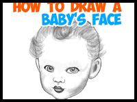 How to Draw a Baby's Face / Infant's Head Tutorial