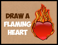How To Draw A Flaming Heart On Fire